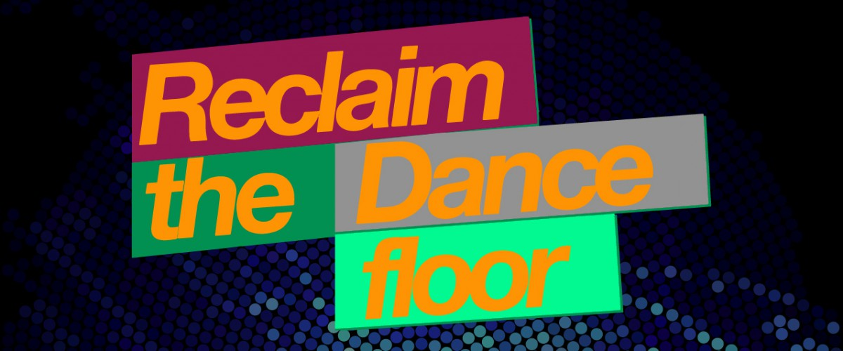 reclaim-the-dancefloor
