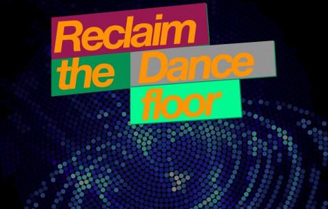 reclaim-the-dancefloor